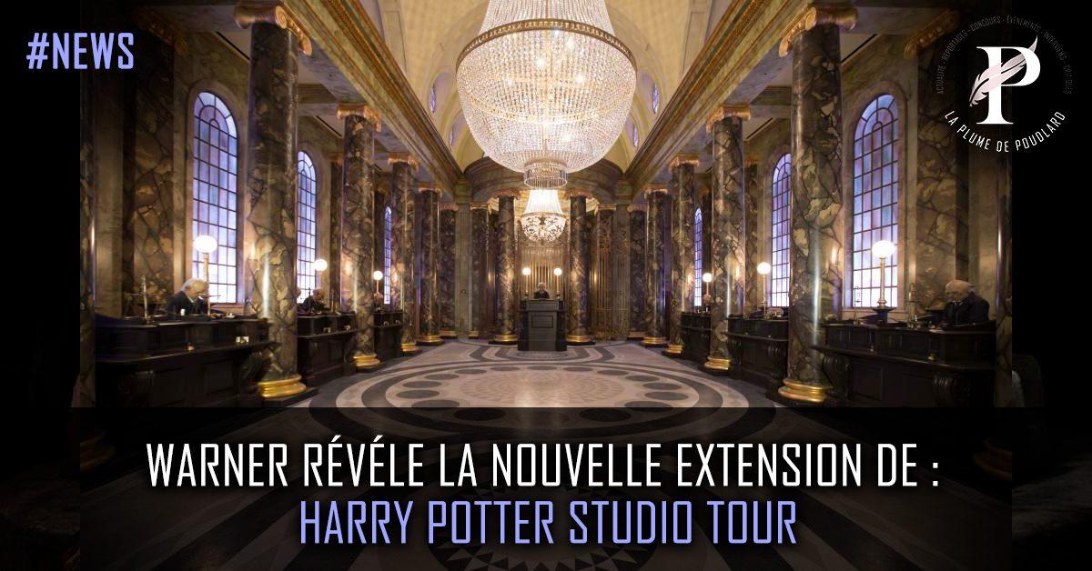 Warner révèle la nouvelle extension de : Harry Potter Tour