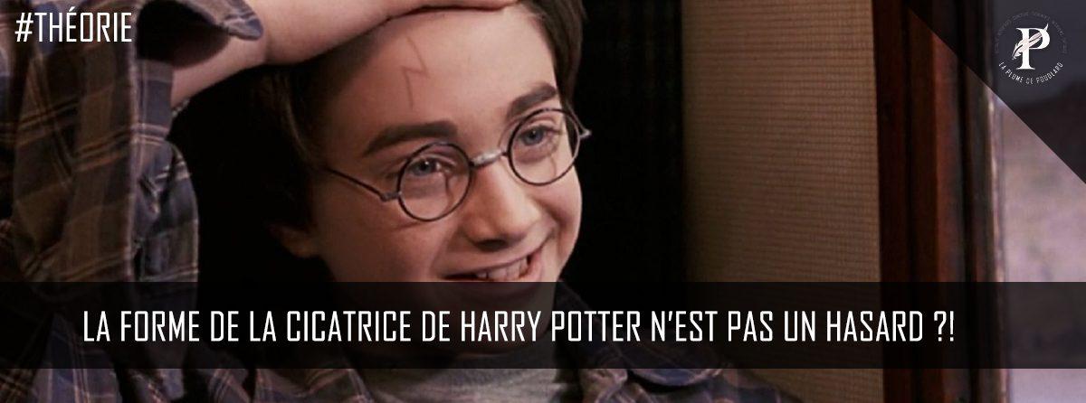 La forme de la cicatrice de Harry Potter n'est pas due au hasard