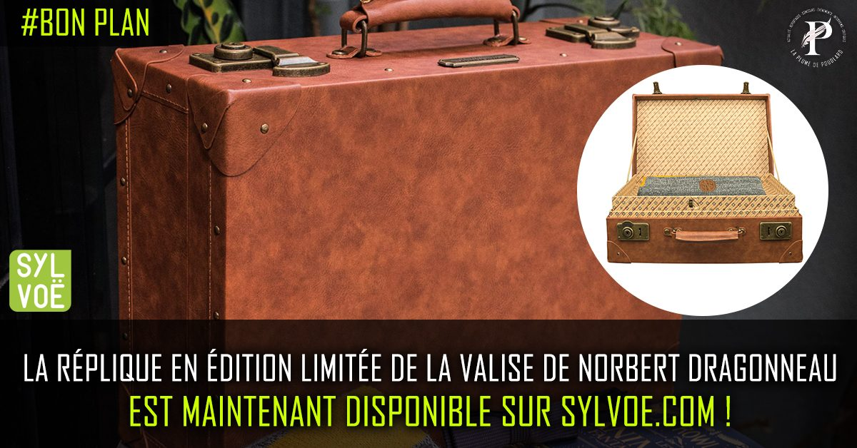 La réplique de la valise de Norbert Dragonneau est maintenant disponible sur sylvoe.com !
