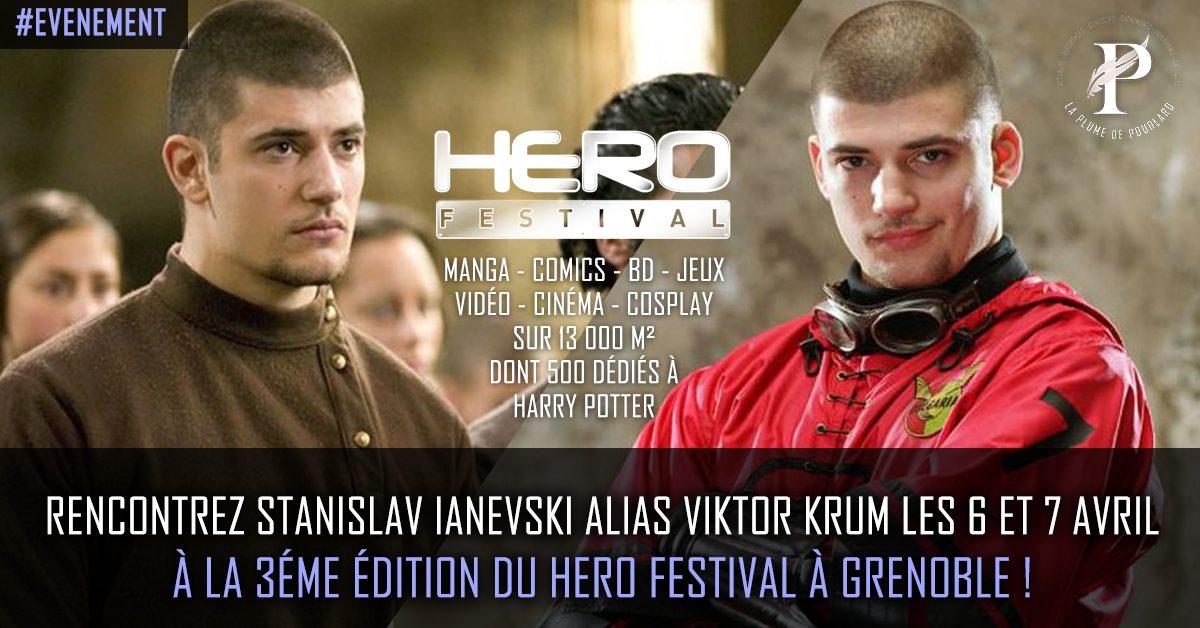 Rencontrez Stanislav Ianevski alias Viktor Krum Les 6 et 7 avril à la 3éme édition du Hero Festival à Grenoble !