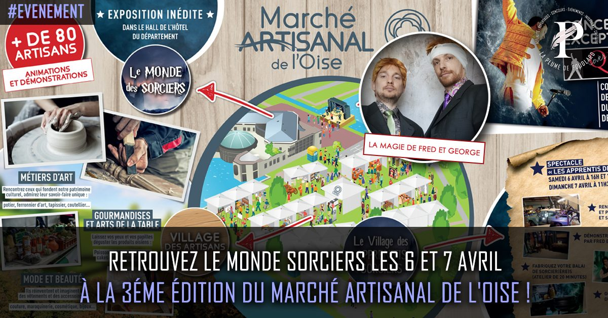 Retrouvez l'univers magique d'Harry Potter les 6 et 7 avril au marché artisanal de Beauvais !