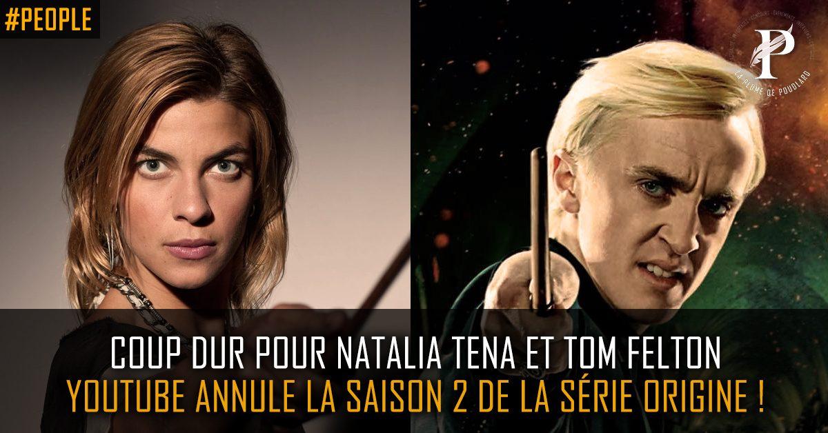 """Coup dur pour Natalia Tena et Tom Felton : Youtube annule la saison 2 de la série """"Origin"""" !"""