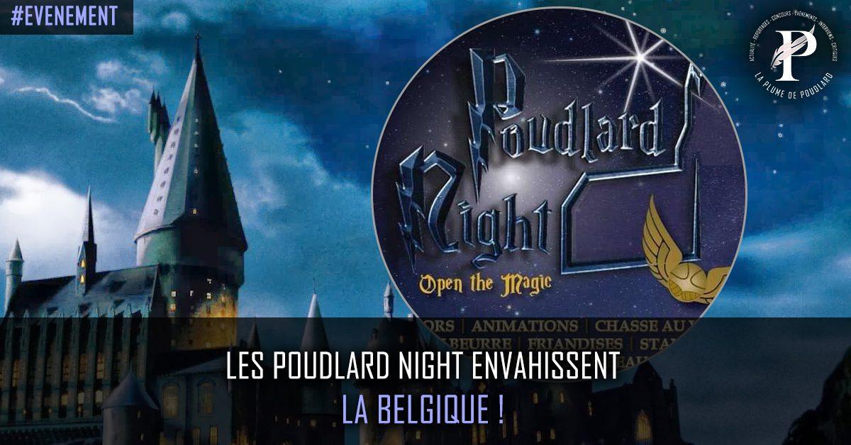 Les Poudlard night envahissent la Belgique