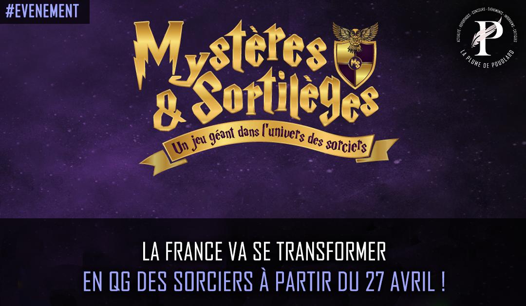 Mystères & Sortilèges : La France va se transformer en QG des sorciers à partir du 27 Avril !