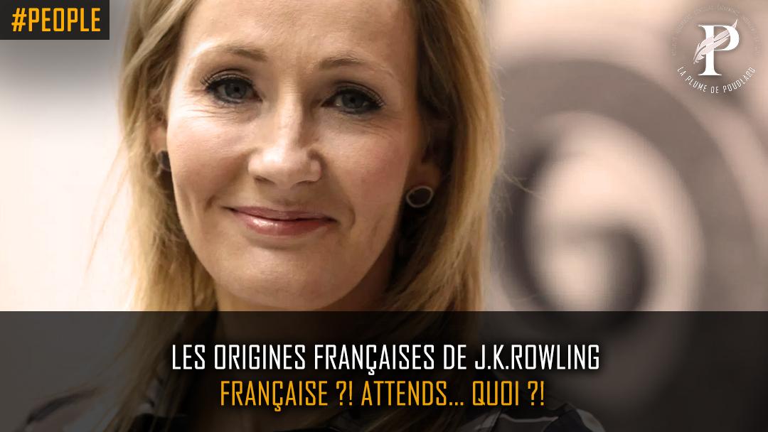 Les origines françaises de J.K.Rowling