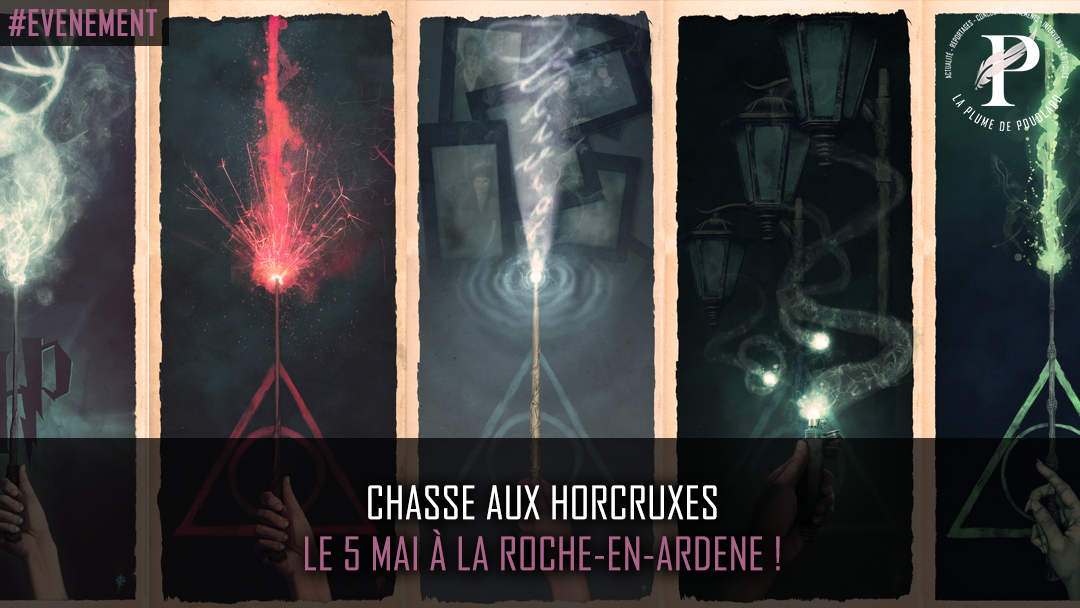 Chasse aux Horcruxes le 5 mai à La Roche-en-Ardene !