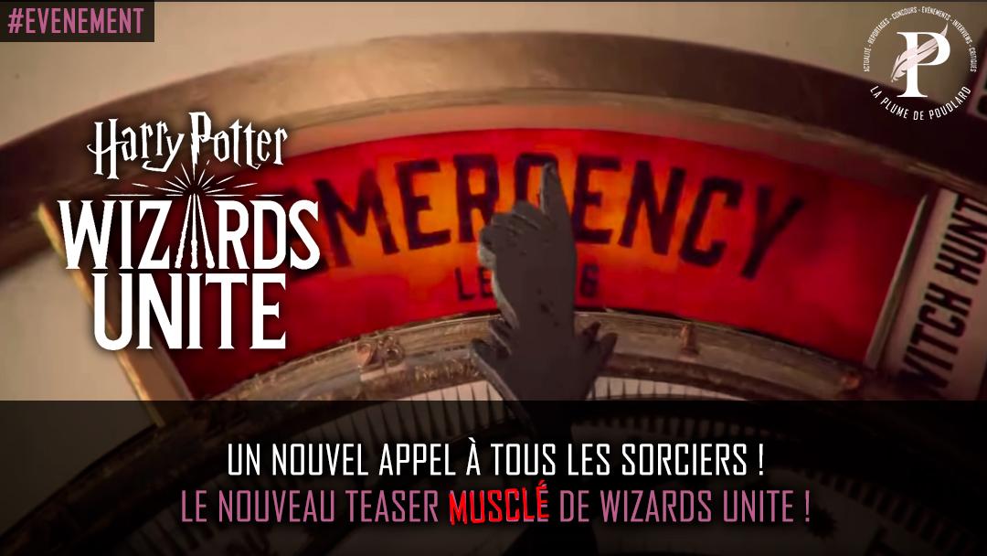 Un nouvel appel à tous les sorciers ! le nouveau teaser musclé de wizards unite !