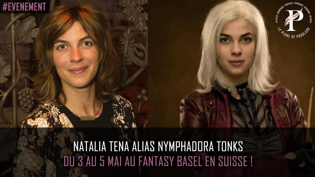 Natalia Tena alias Nymphadora Tonks du 3 au 5 mai au Fantasy Basel en Suisse ?!