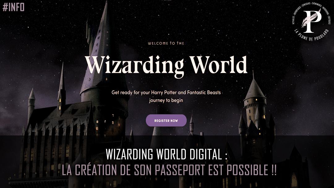 Wizarding World Digital : La création de son passeport est possible !
