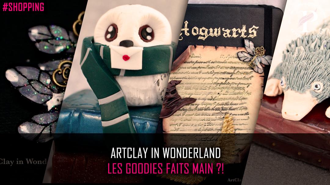ArtClay in Wonderland : les goodies faits main