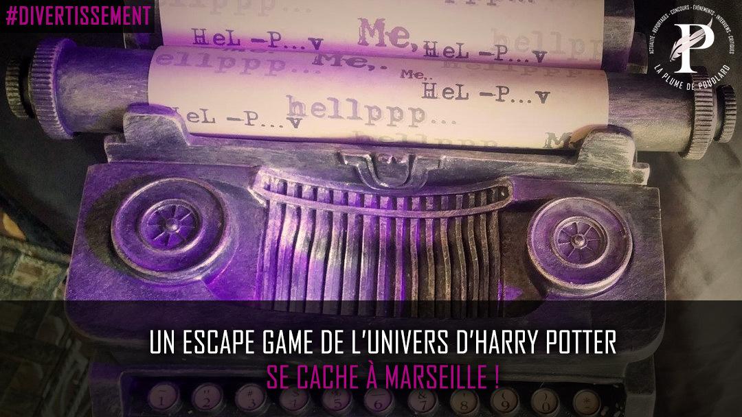 Un escape game de l'univers d'Harry Potter se cache à Marseille !