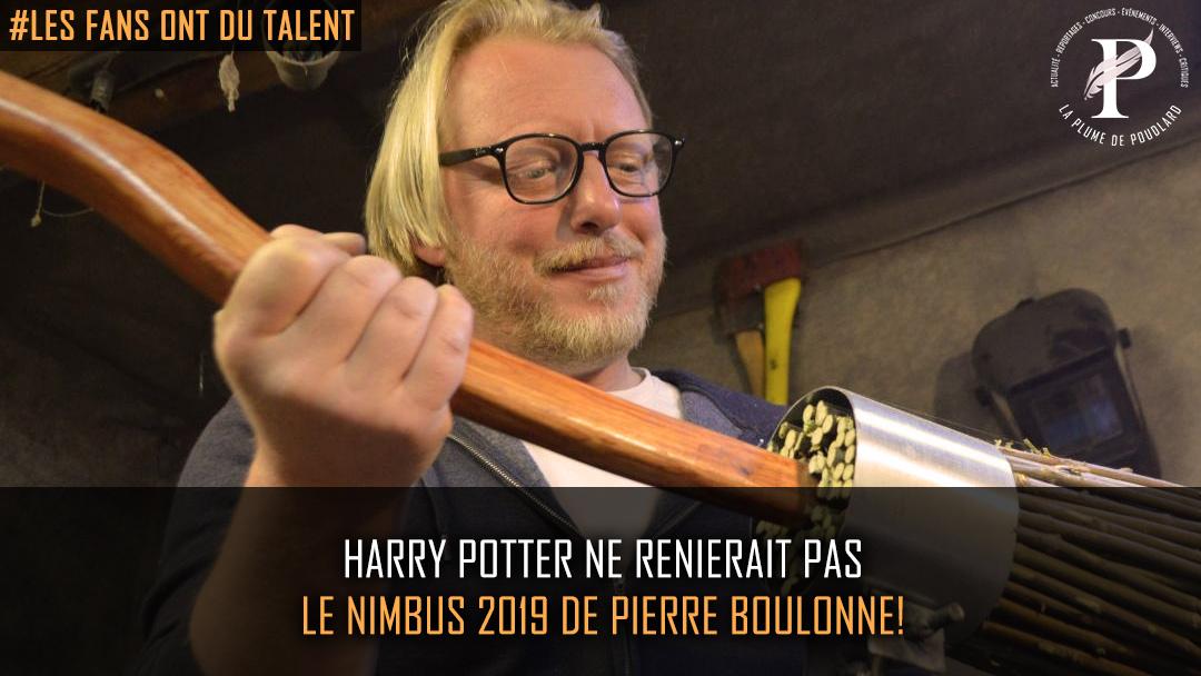 Harry Potter ne renierait pas le Nimbus 2019 de Pierre Boulonne