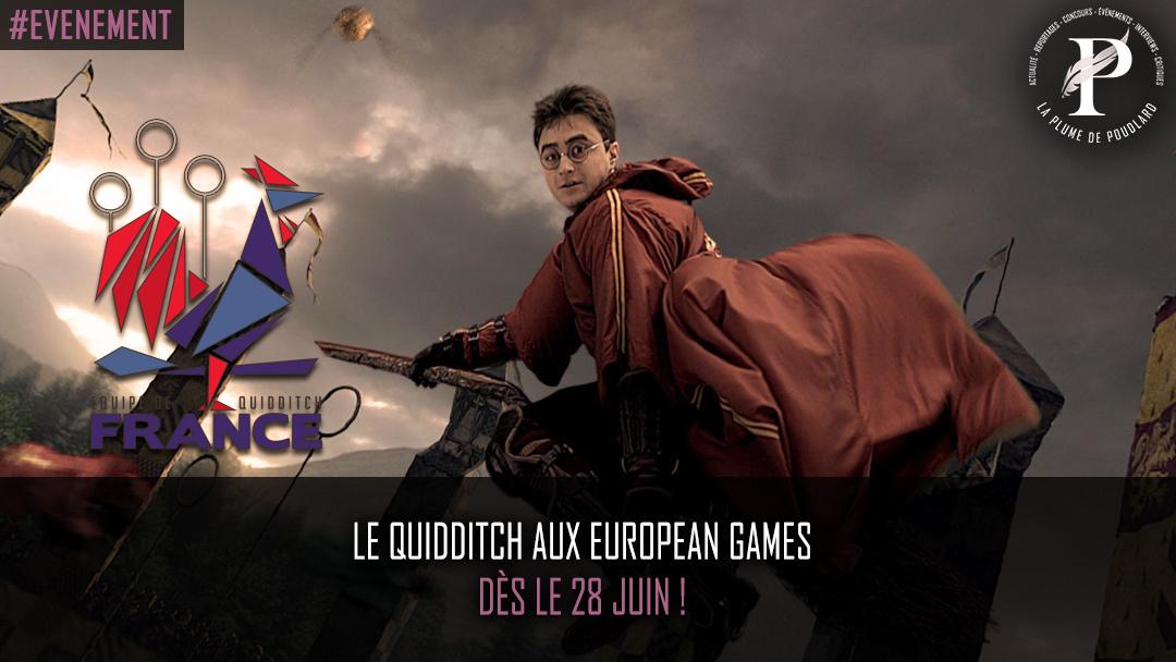 Le Quidditch aux European Games dès le 28 Juin !