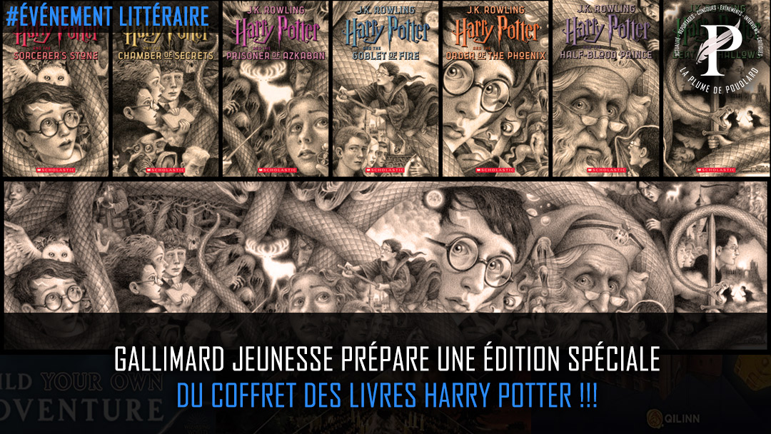 Gallimard Jeunesse serait en préparation d'une édition des livres de Harry Potter spéciale 20 ans.
