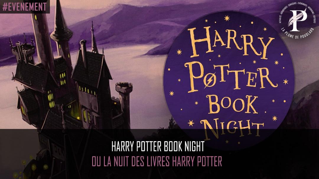 Harry Potter Book Night ou la nuit des livres Harry Potter