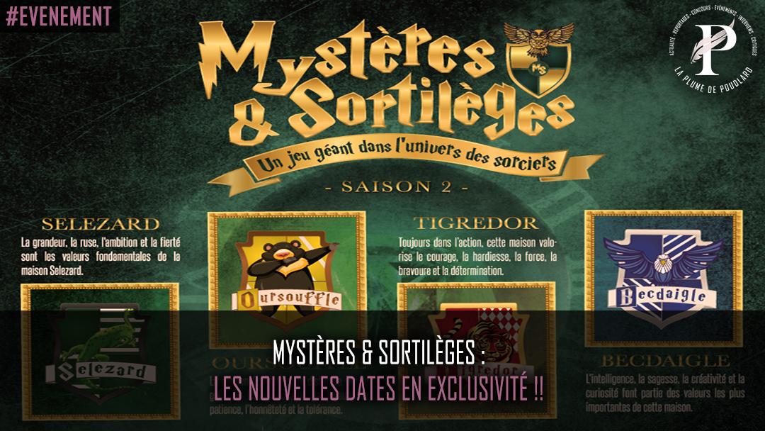 Mystères & Sortilèges : les nouvelles dates en exclusivité !!