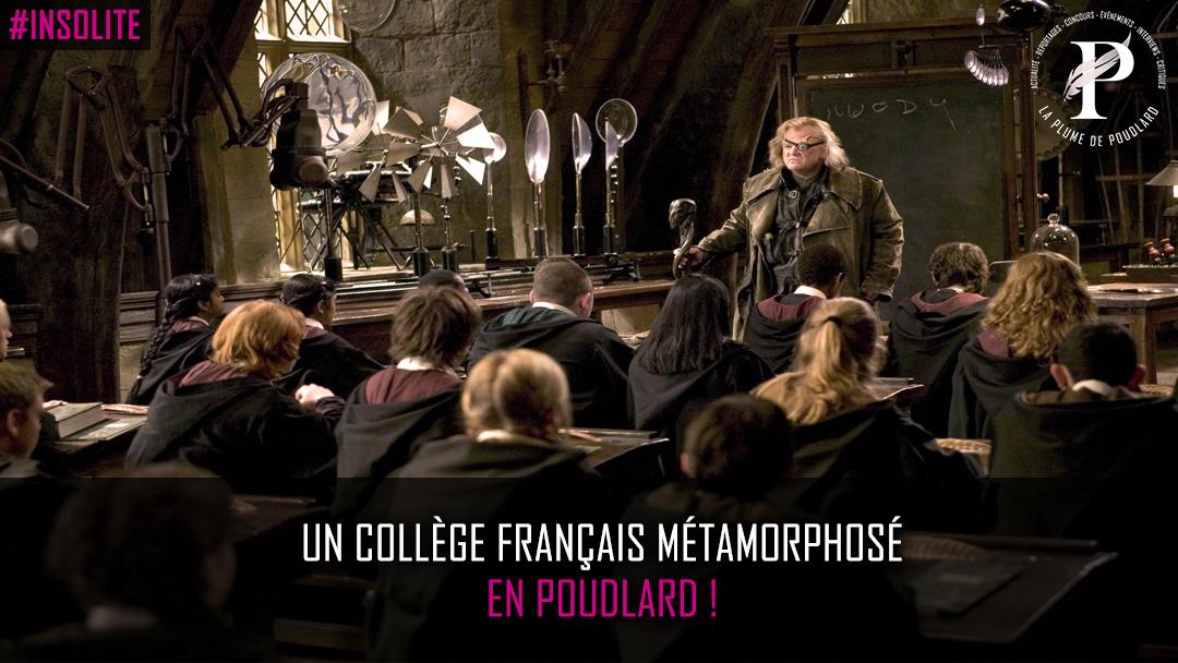 Un collège français métamorphosé en Poudlard !