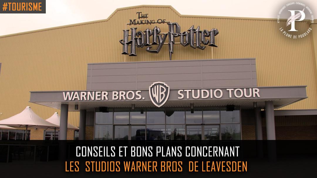 Conseils et bons plans concernant les studios Warner Bros de Leavesden