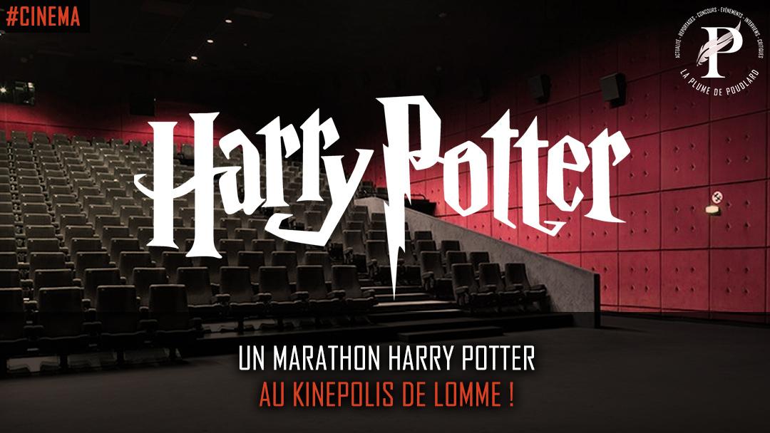 Un marathon Harry Potter au Kinepolis de Lomme !