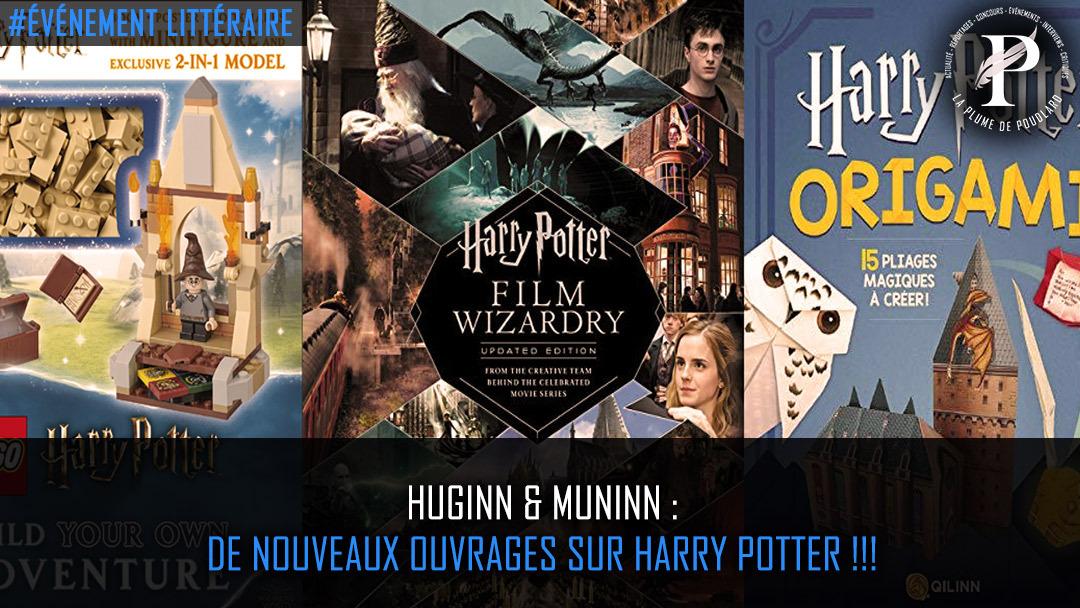 Huginn & Muninn de nouveaux ouvrages sur Harry Potter !!!