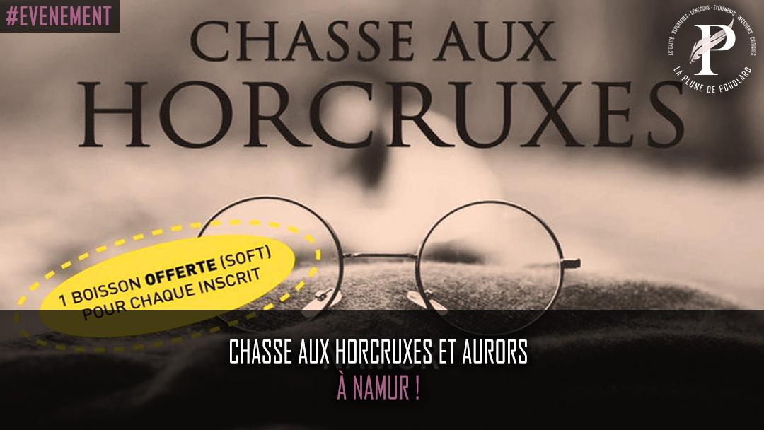 Chasse aux Horcruxes et Aurors à Namur !