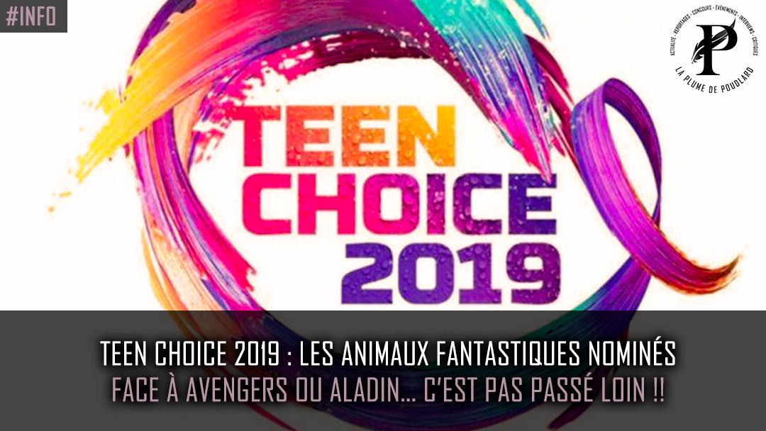 Teen Choise Awards 2019 : Nomination pour Les Crimes de Grindelwald