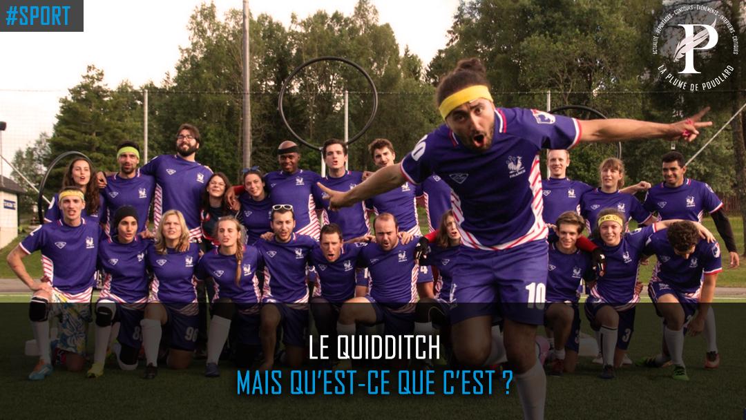Le Quidditch mais qu'est ce que c'est ?