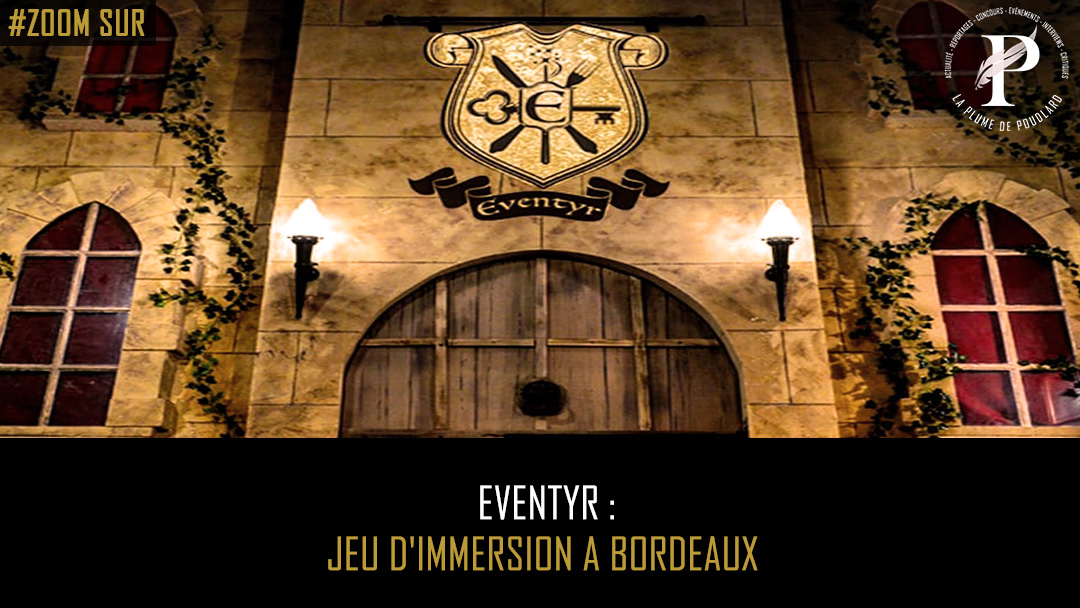Eventyr : un nouveau jeu d'immersion à Bordeaux !