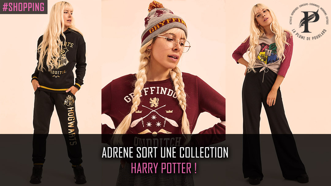 Adrene sort une collection Harry Potter !