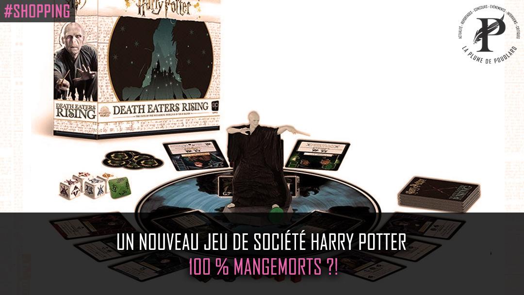 Un nouveau jeu de société Harry Potter 100% mangemorts ?!