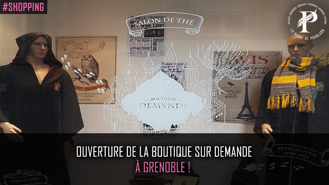 Ouverture de la boutique sur demande à Grenoble