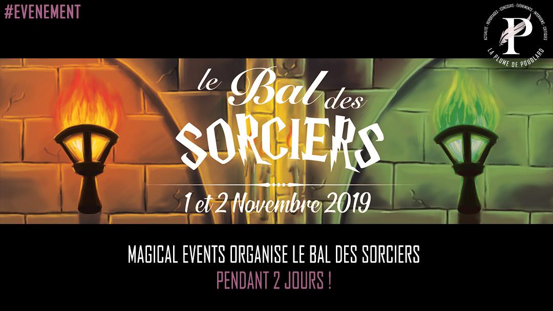 Magical Events organise le bal des sorciers durant deux jours !