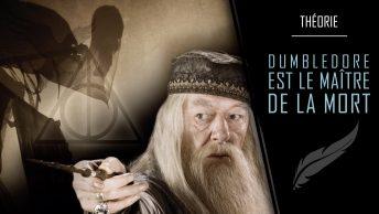 Dumbledore est le Maître de la mort
